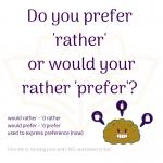 Rather - Prefer
